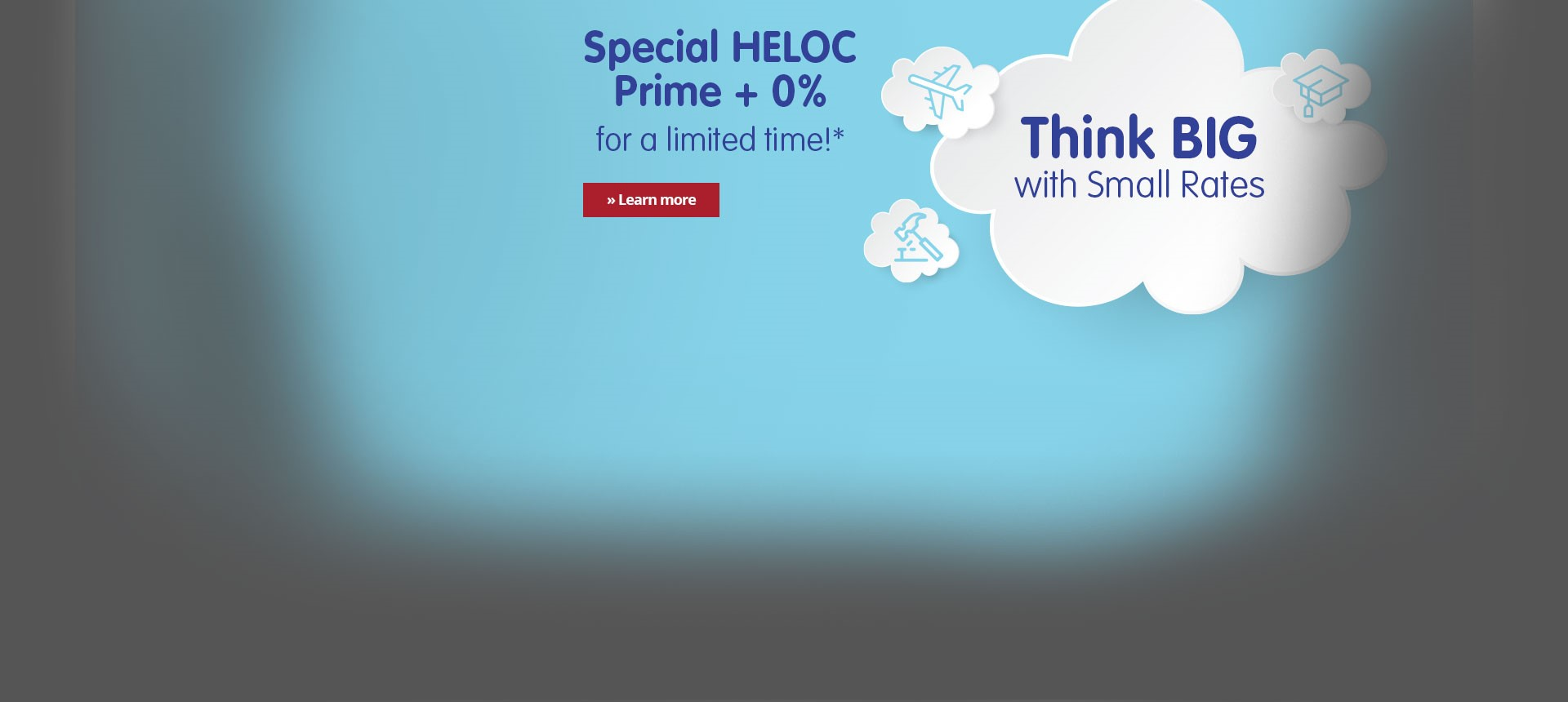 HELOC Intro Rate Prime + 0% for a Limited Time!
