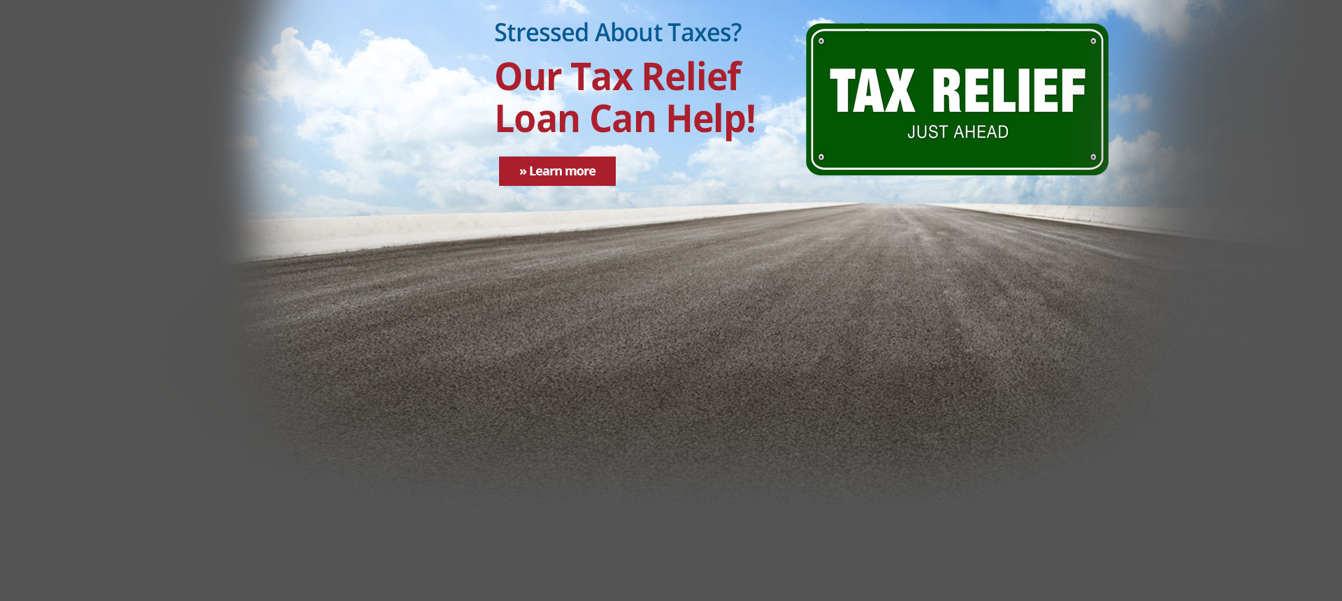 Need Help Paying Your Taxes? Our Tax Relief Loan Can Help!