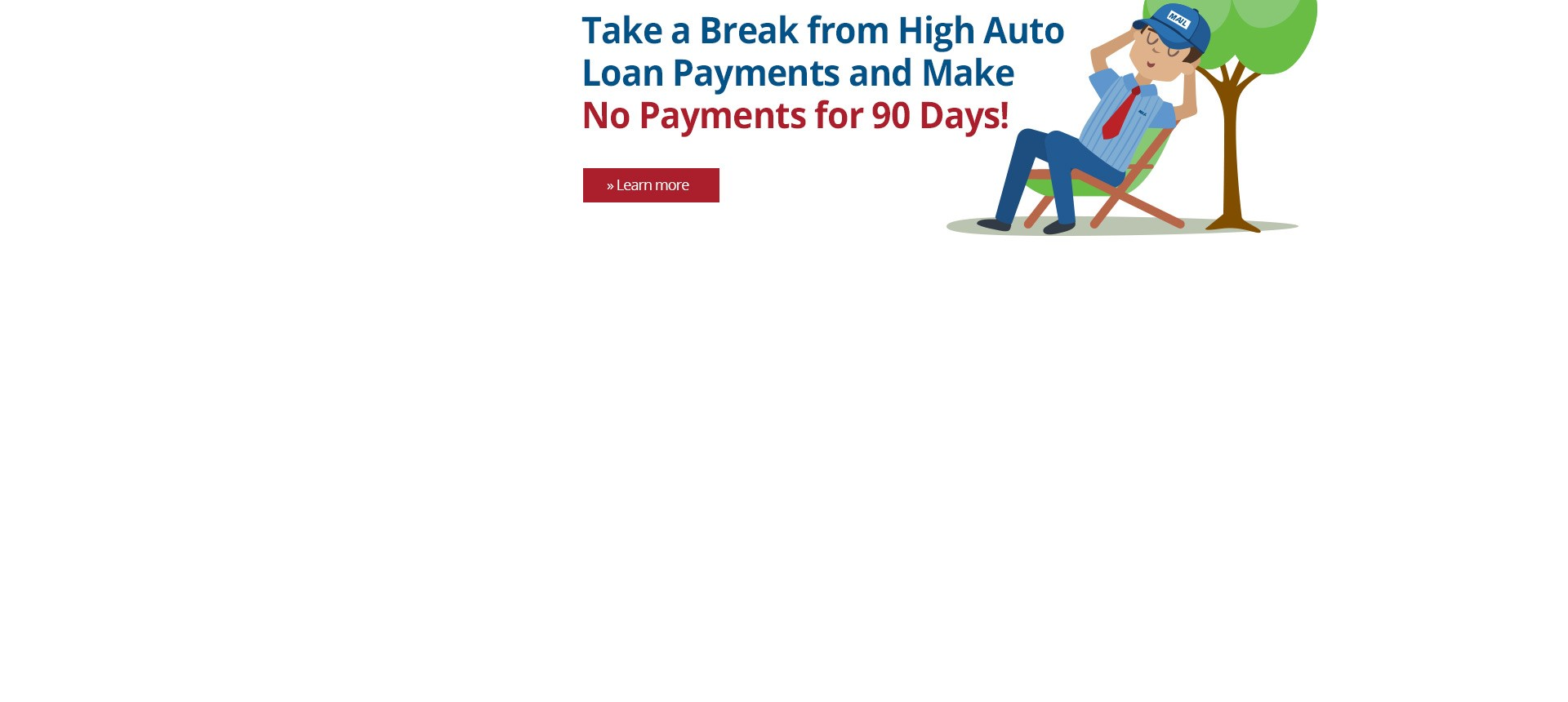Auto Loans with No Payments for up to 90 Days
